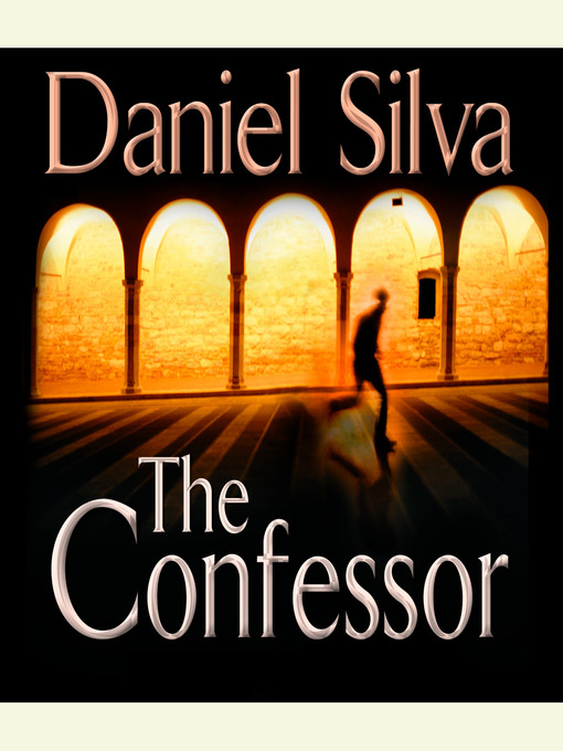Title details for The Confessor by Daniel Silva - Wait list